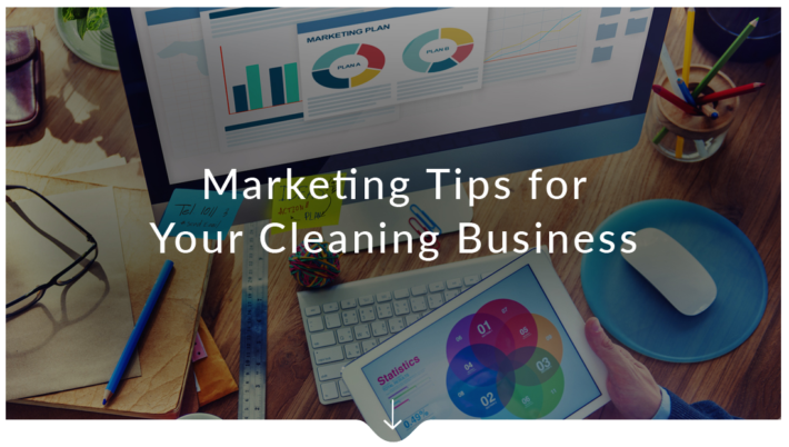 Marketing Tips for Your Cleaning Business